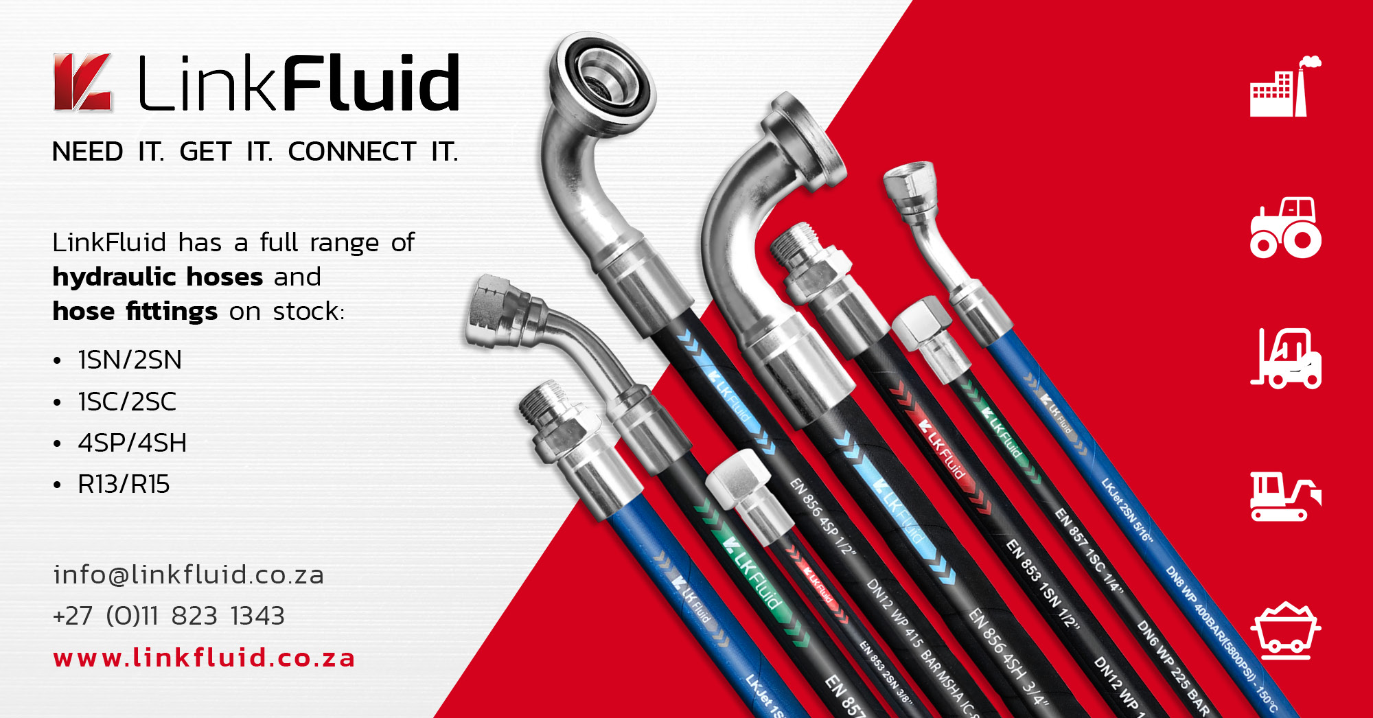 LinkFluid has a full range of hydraulic hoses and  hose fittings on stock